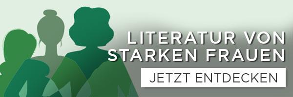 Literatur von starken Frauen - Bücher - shöpping.at