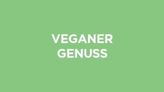 Veganer Genuss