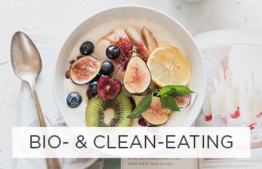 Bio- & Clean-Eating