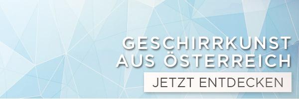 Geschirrkunst aus Österreich