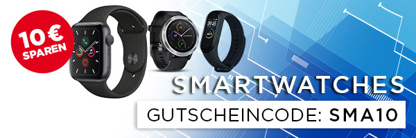 Smartwatch Aktion - 10€ sparen