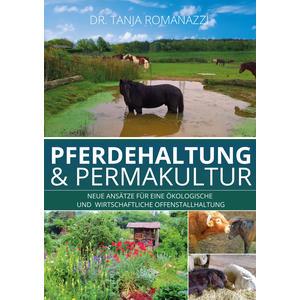 Pferdehaltung und Permakultur