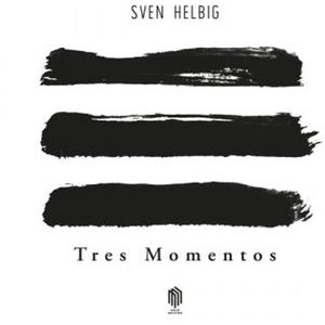 "Sven Helbig - Tres Momentos - 10"" EP"