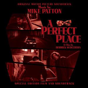 Mike Patton / Derrick Scocchera - A Perfect Place - CD+DVD