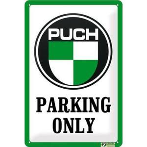 """Blechschild """"Puch Parking only"""""""
