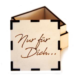 Geschenkbox Holzkiste | Nur für Dich… | Holzbox graviert