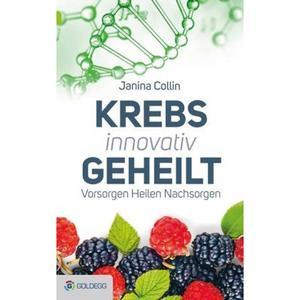 Krebs innovativ geheilt (Buch)