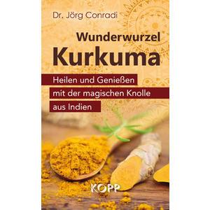 Wunderwurzel Kurkuma (Buch)