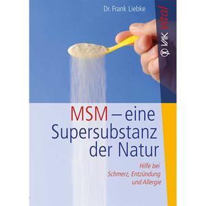MSM - eine Supersubstanz der Natur (Buch)
