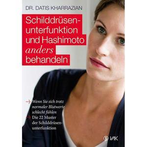 Schilddrüsenunterfunktion und Hashimoto anders behandeln (Buch)