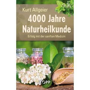 4000 Jahre Naturheilkunde (Buch)
