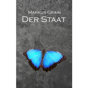 """Der Staat (""""Flammenwolf""""-Reihe: Band 2) - Taschenbuch, gebunden, Science-Fiction-Roman, Thriller"""