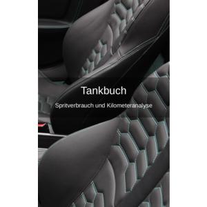 Tankbuch: Spritverbrauch und Kilometeranalyse