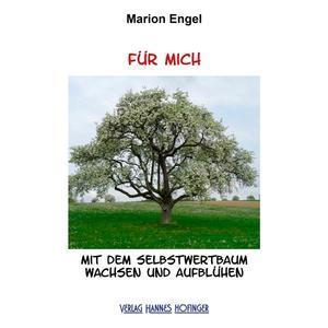 FÜR MICH - Mit dem Selbstwertbaum wachsen und aufblühen