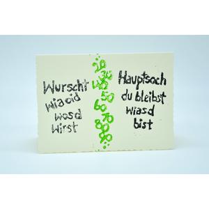 """""""Wurscht wia oid wosd wirst ..."""" Geburtstagskarte"""