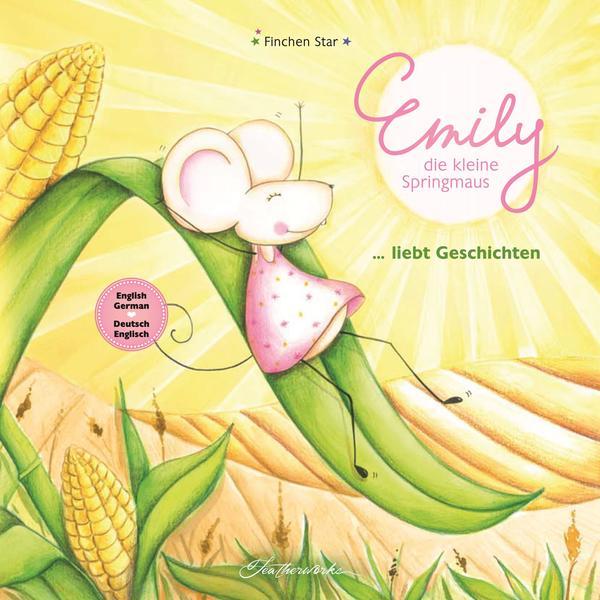Emily, die kleine Springmaus - liebt Geschichten