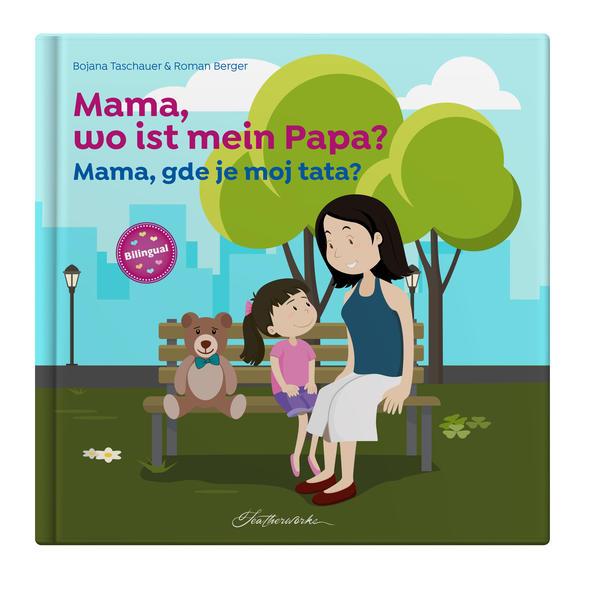 Mama, wo ist mein Papa