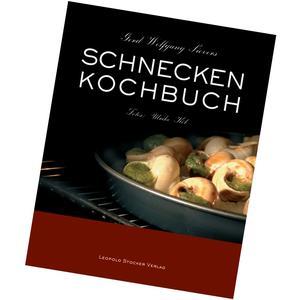 Schneckenkochbuch - Weinbergschneckenrezepte aus der ganzen Welt