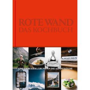 Rote Wand. Das Kochbuch