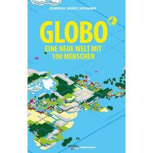 GLOBO Eine neue Welt mit 100 Menschen