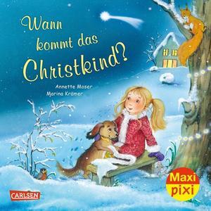 Maxi Pixi 327: Wann kommt das Christkind?