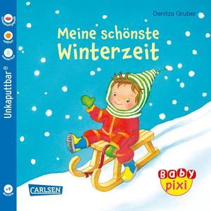 Baby Pixi (unkaputtbar) 91: Meine schönste Winterzeit