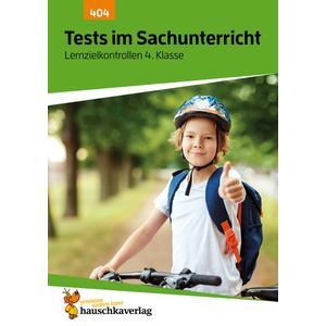 Tests in Sachunterricht Lernzielkontrollen 4.Klasse