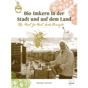 Bio-Imkern in der Stadt und auf dem Land von Dietmar Niessner