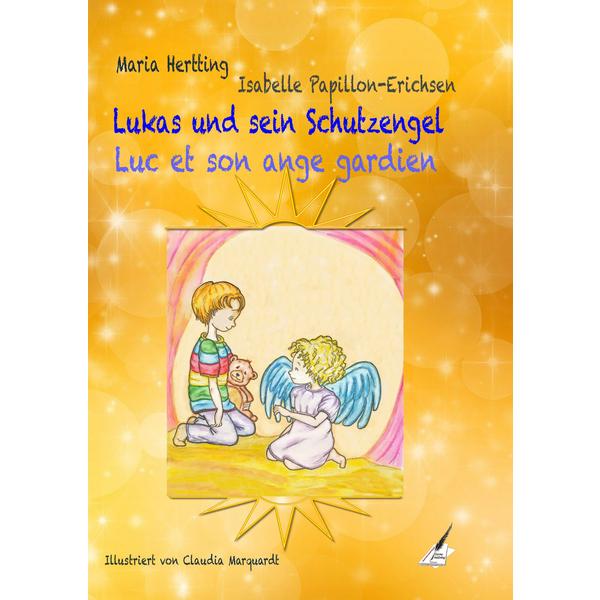 Lukas und sein Schutzengel / Luc et son ange gardien