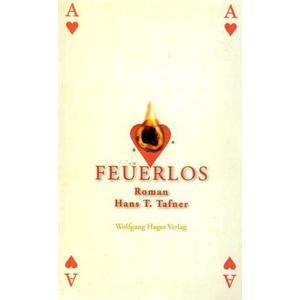 Feuerlos - Roman
