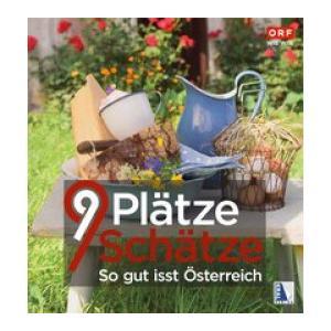 9 Plätze 9 Schätze - So gut isst Österreich