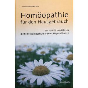 Homöopathie für den Hausgebrauch - Romed Recheis - Buch