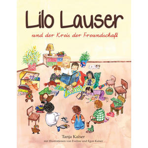 Lilo Lauser und der Kreis der Freundschaft