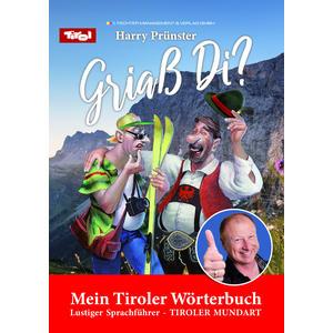 Griaß Di? - Mein Tiroler Wörterbuch