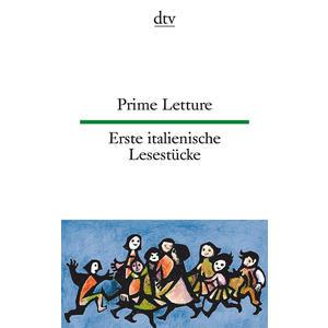 Prime Letture / Erste Italienische Lesestücke