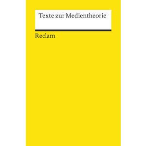 Texte zur Medientheorie