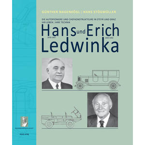 Hans (1878-1967) und Erich (1904-1992) Ledwinka