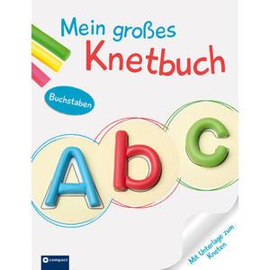 ABC- Mein großes Knetbuch Buchstaben