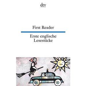 Erste Englische Lesestücke - First Reader