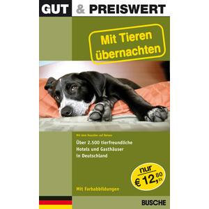Mit Tieren übernachten in Deutschland