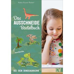 Das Ausschneide-Bastelbuch - Bei den Dinosauriern