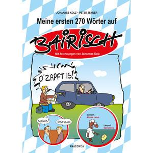 Meine ersten 270 Wörter auf Bairisch