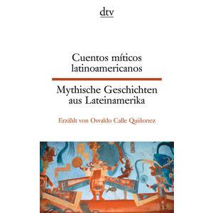 Cuentos míticos latinoamericanos