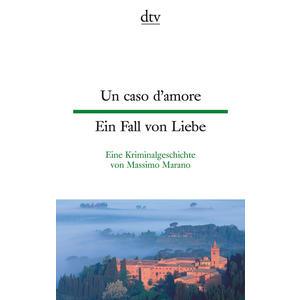 Un caso d'amore / Ein Fall von Liebe