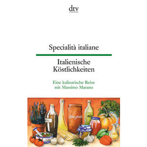 Specialità italiane / Italienische Köstlichkeiten
