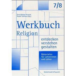 Werkbuch. Religion entdecken - verstehen - gestalten. 7./8. Schuljahr