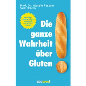 Die ganze Wahrheit über Gluten