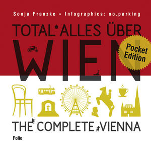 Total alles über Wien - The Complete Vienna - Pocket-Edition