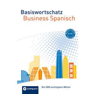 Basiswortschatz Business Spanisch 2000 Wörter