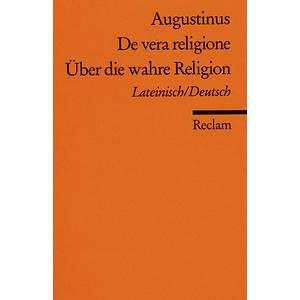 ZS De Vera Religione / Über die wahre Religion